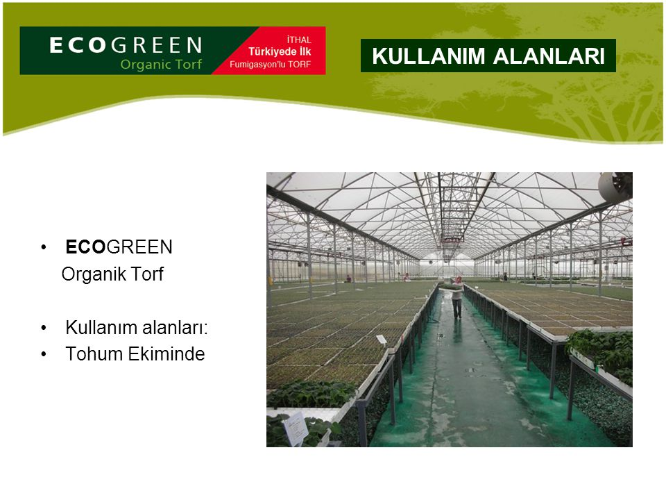ECOGREEN Organik Torf Kullanım alanları: Tohum Ekiminde KULLANIM ALANLARI