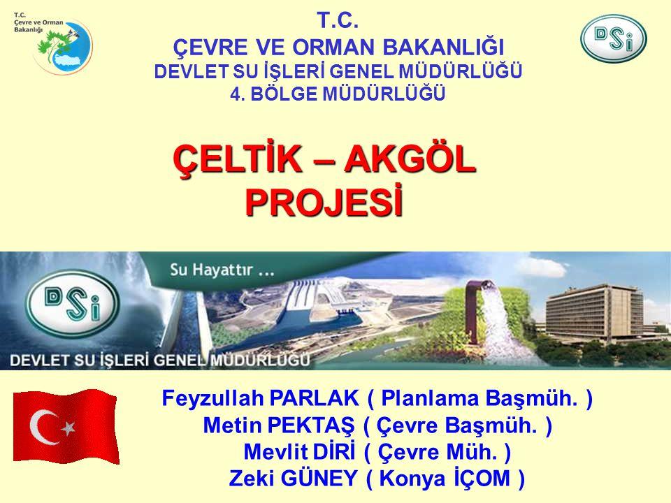 T.C. ÇEVRE VE ORMAN BAKANLIĞI DEVLET SU İŞLERİ GENEL MÜDÜRLÜĞÜ 4.