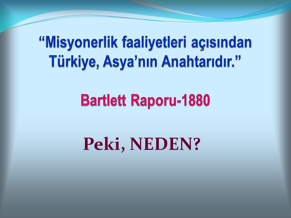 TEXE MARRS TÜRKİYE HAKKINDA DİYOR Kİ; Türkiye.