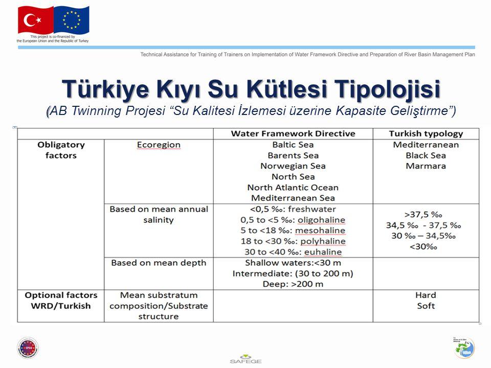 Türkiye Kıyı Su Kütlesi Tipolojisi ( Türkiye Kıyı Su Kütlesi Tipolojisi (AB Twinning Projesi Su Kalitesi İzlemesi üzerine Kapasite Geliştirme )