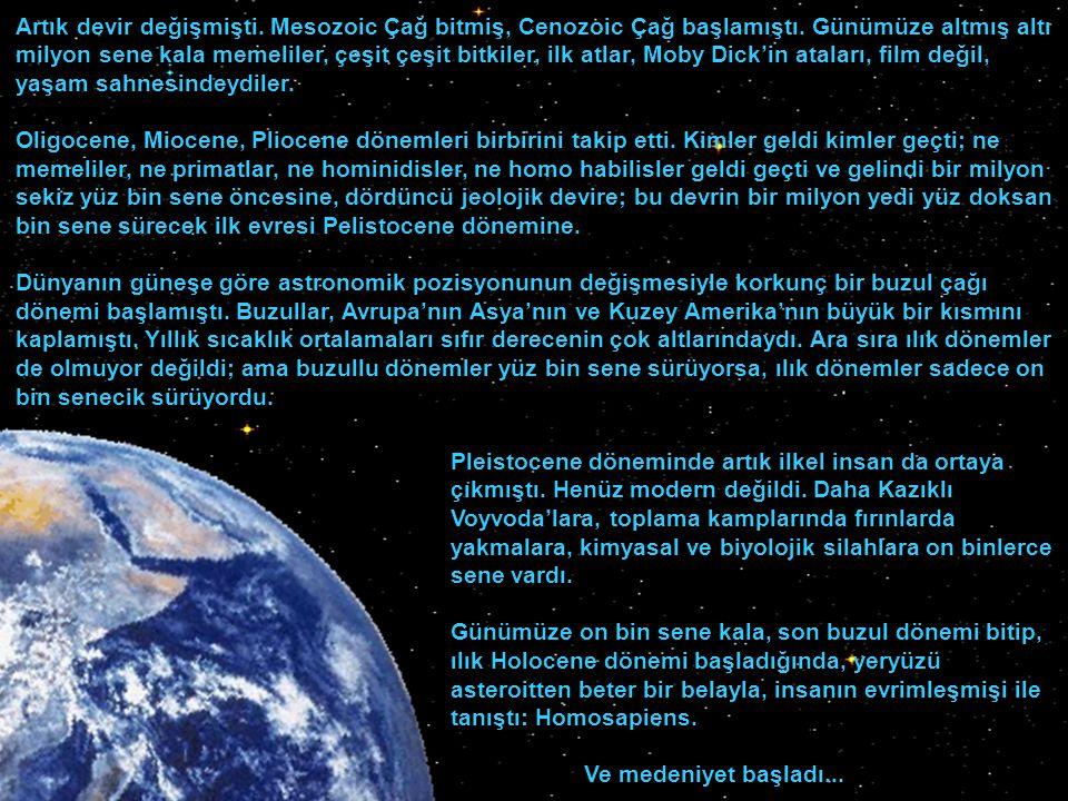 Şunun şurasında iki yüz elli milyon senecik kalmışken; Permian döneminde üçüncü ve en büyük darbe geldi.