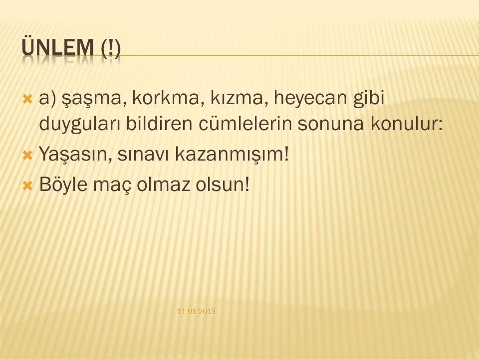  A) soru bildiren cümle ya da sözcüklerin sonunda kullanılır:  Türk edebiyatının ilk yazılı belgesi nedir?  b=) kuşku duyulan bilgilerin yanına ya