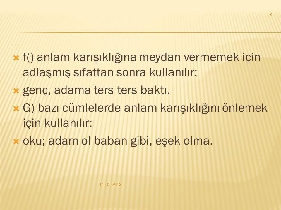  D) yüklemden uzak kalmış özneden sonra konur:  Ahmet Haşim, şiirde anlamın kapalı olmasına ve musikiye önem vermiş bir şairdir.  e() cümlede vurgu