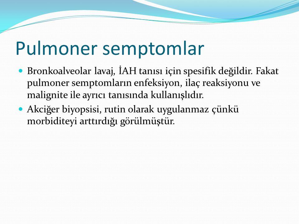 Pulmoner semptomlar Bronkoalveolar lavaj, İAH tanısı için spesifik değildir. Fakat pulmoner semptomların enfeksiyon, ilaç reaksiyonu ve malignite ile