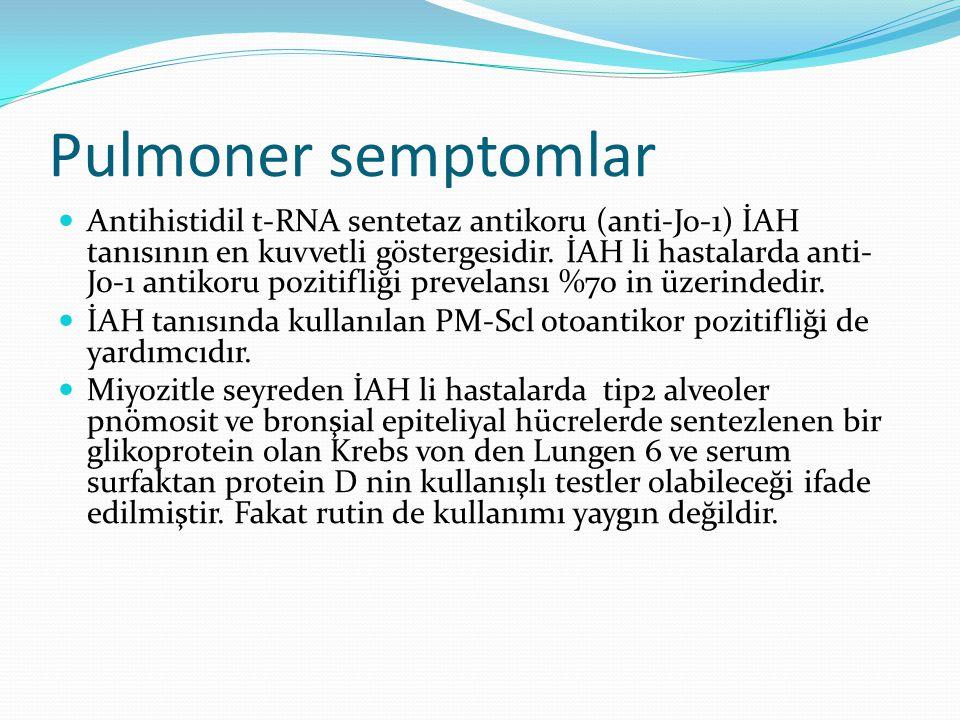 Pulmoner semptomlar Antihistidil t-RNA sentetaz antikoru (anti-Jo-1) İAH tanısının en kuvvetli göstergesidir. İAH li hastalarda anti- Jo-1 antikoru po