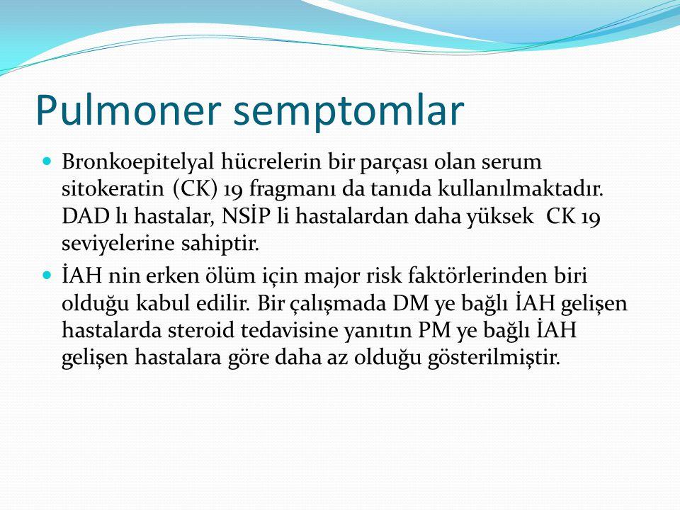 Pulmoner semptomlar Bronkoepitelyal hücrelerin bir parçası olan serum sitokeratin (CK) 19 fragmanı da tanıda kullanılmaktadır. DAD lı hastalar, NSİP l