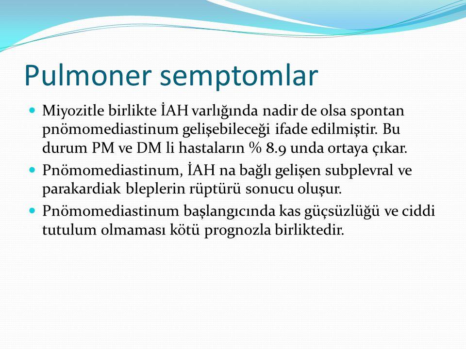 Pulmoner semptomlar Miyozitle birlikte İAH varlığında nadir de olsa spontan pnömomediastinum gelişebileceği ifade edilmiştir. Bu durum PM ve DM li has