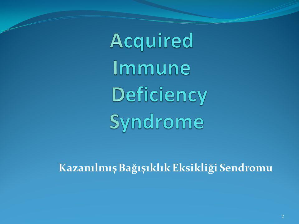 Kazanılmış Bağışıklık Eksikliği Sendromu 2