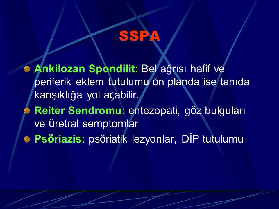 SSPA Ankilozan Spondilit: Bel ağrısı hafif ve periferik eklem tutulumu ö n planda ise tanıda karışıklığa yol a ç abilir. Reiter Sendromu: entezopati,