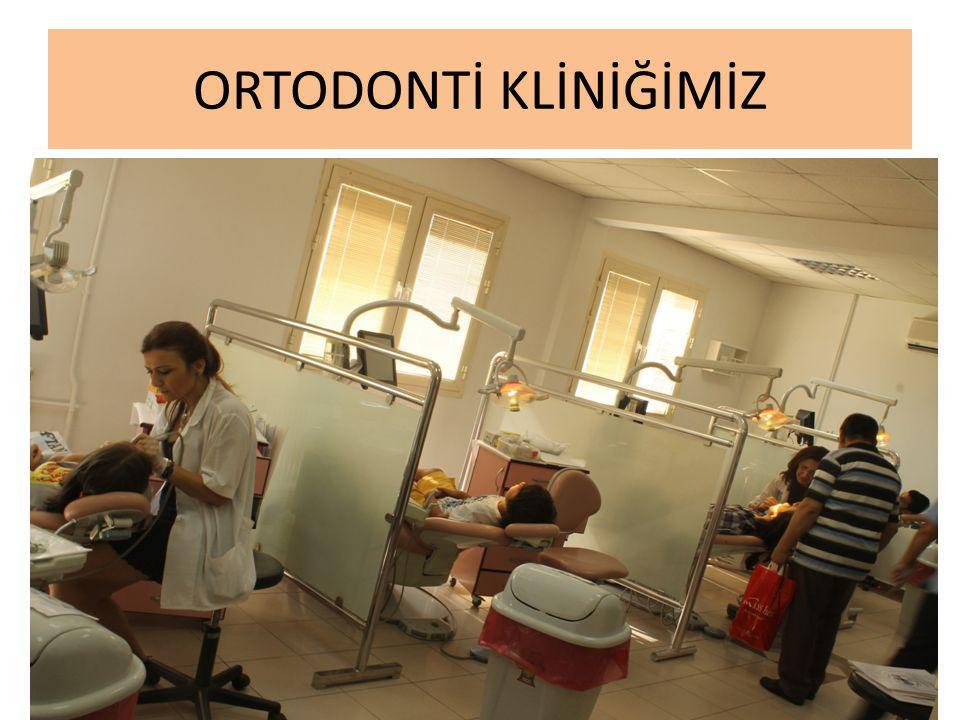 ORTODONTİ KLİNİĞİMİZ