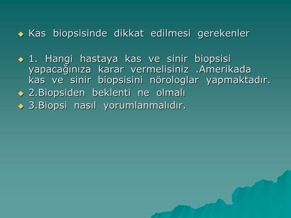  Glikojen depo hastalıkları:  Pas boyasıyla  Fosforilaz boyasıyla myofosforilaz