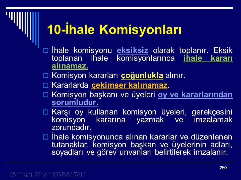 259 10-İhale Komisyonları  İhale komisyonu eksiksiz olarak toplanır.