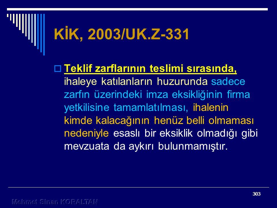 303 KİK, 2003/UK.Z-331  Teklif zarflarının teslimi sırasında, ihaleye katılanların huzurunda sadece zarfın üzerindeki imza eksikliğinin firma yetkilisine tamamlatılması, ihalenin kimde kalacağının henüz belli olmaması nedeniyle esaslı bir eksiklik olmadığı gibi mevzuata da aykırı bulunmamıştır.