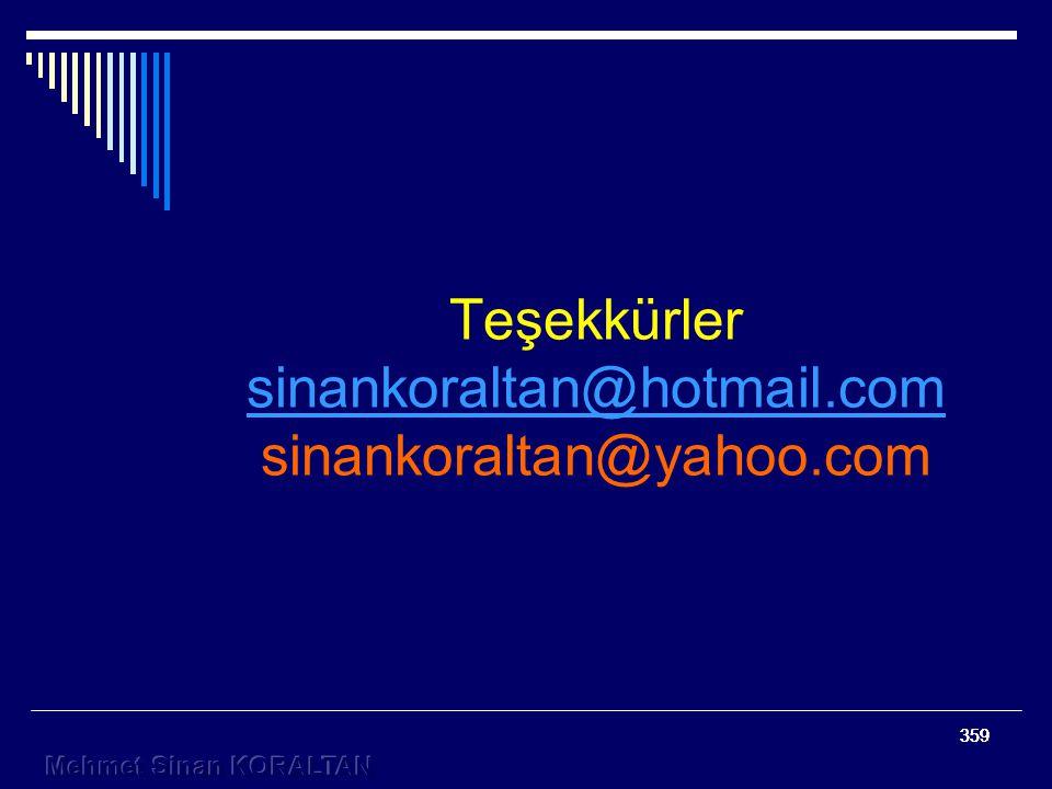 359 Teşekkürler sinankoraltan@hotmail.com sinankoraltan@yahoo.com sinankoraltan@hotmail.com