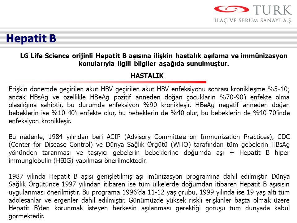 LG Life Science orijinli Hepatit B aşısına ilişkin hastalık aşılama ve immünizasyon konularıyla ilgili bilgiler aşağıda sunulmuştur. Erişkin dönemde g