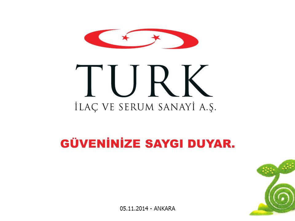 05.11.2014 - ANKARA GÜVENİNİZE SAYGI DUYAR.