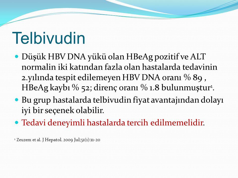 Telbivudin Düşük HBV DNA yükü olan HBeAg pozitif ve ALT normalin iki katından fazla olan hastalarda tedavinin 2.yılında tespit edilemeyen HBV DNA oran