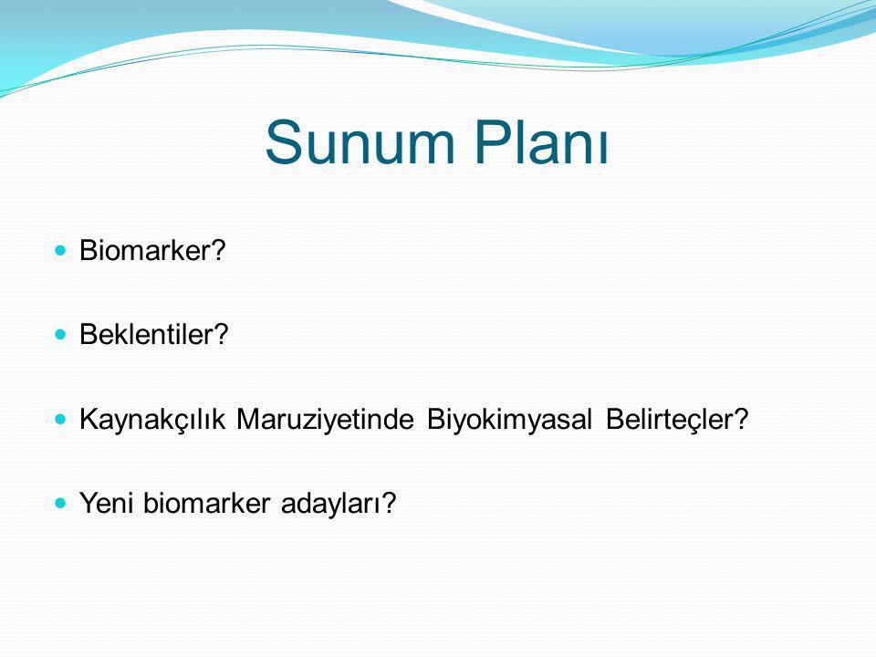 Biyomarker arayışında farklı yaklaşımlar Farklı örnek tipleri: Serum, idrar, saç, tırnak, tükrük Krishnan Sriram ve ark.