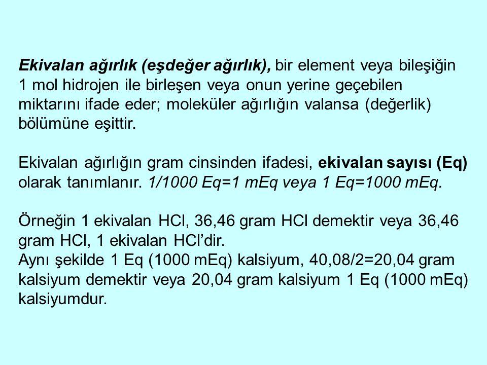 Ekivalan ağırlık (eşdeğer ağırlık), bir element veya bileşiğin 1 mol hidrojen ile birleşen veya onun yerine geçebilen miktarını ifade eder; moleküler