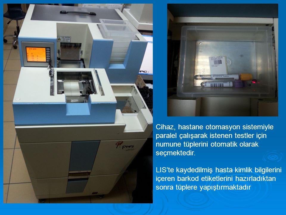 Cihaz, hastane otomasyon sistemiyle paralel çalışarak istenen testler için numune tüplerini otomatik olarak seçmektedir. LIS'te kaydedilmiş hasta kiml