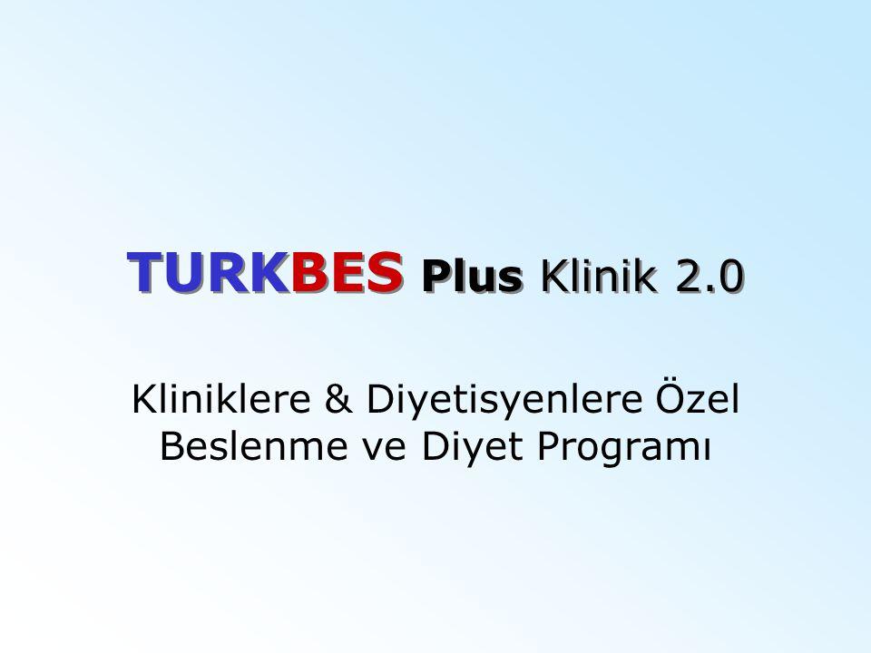 TURKBES Plus Klinik 2.0 Kliniklere & Diyetisyenlere Özel Beslenme ve Diyet Programı