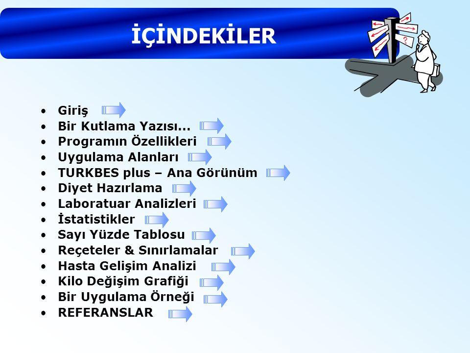 TURKBES Klinik, Tamamen Türk Gıda ve Besinlerine uyumlu yüzlerce besin ile birlikte, Sağlık Bakanlığının hazırladığı standart yemek tarifelerini de içeren Klinik Beslenme programıdır.