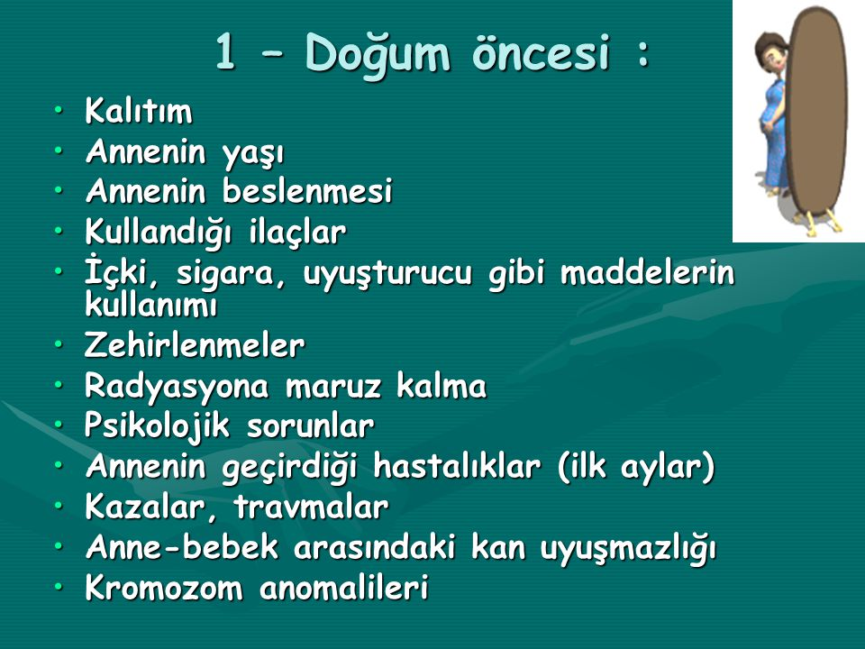 4 – Down sendromu (DS) : Kromozom anomalisidir.