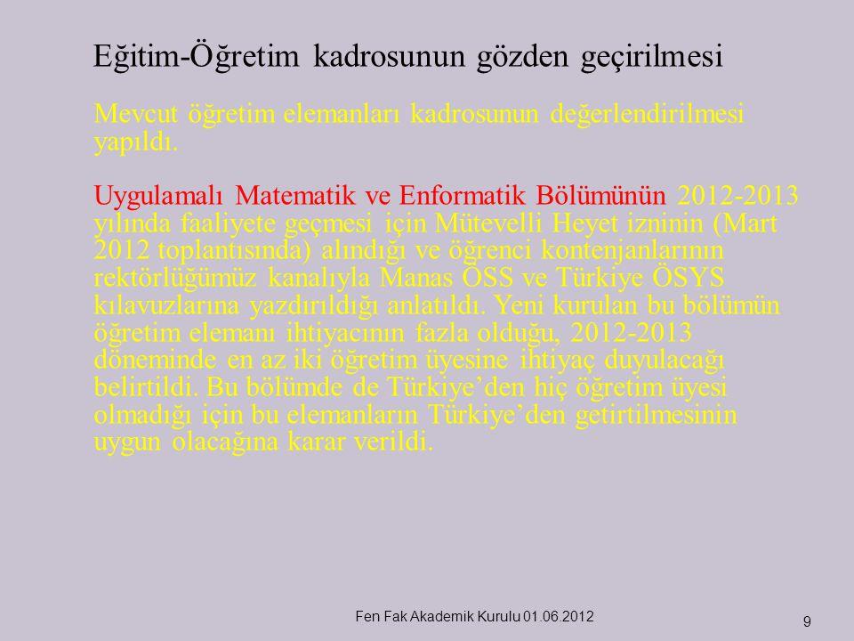 Fen Fak Akademik Kurulu 01.06.2012 10 FEN FAKÜLTESİ BİYOLOJİ BÖLÜMÜ I.