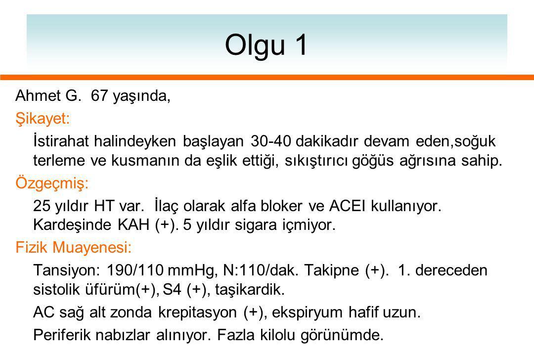 Olgu 1 Ahmet G.