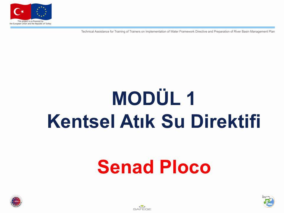 MODÜL 1 Kentsel Atık Su Direktifi Senad Ploco