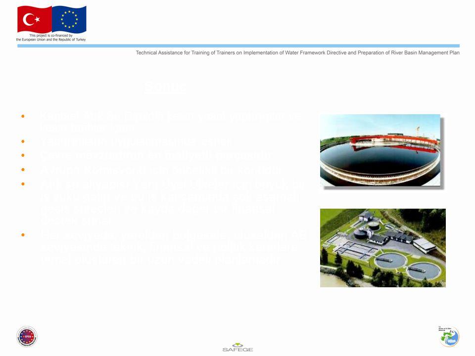 Sonuç Kentsel Atık Su Direktifi kesin yasal yaptırımlar ve kesin tarihler içerir Yaptırımların uygulanmasında esnek Çevre mevzuatının en maliyetli parçasıdır Avrupa Komisyonu için öncelikli bir konudur Atık su altyapısı Yeni Üyel Ülkeler için büyük bir iş yükü getiri ve bu iş kapsamında çok aşamalı geçiş süreçleri ve kayda değer bir finansal destek sunar Her seviyede, yerelden bölgesele, ulusaldan AB seviyesinde teknik, finansal ve politik kararlara temel oluşturan bir uzun vadeli planlamadır