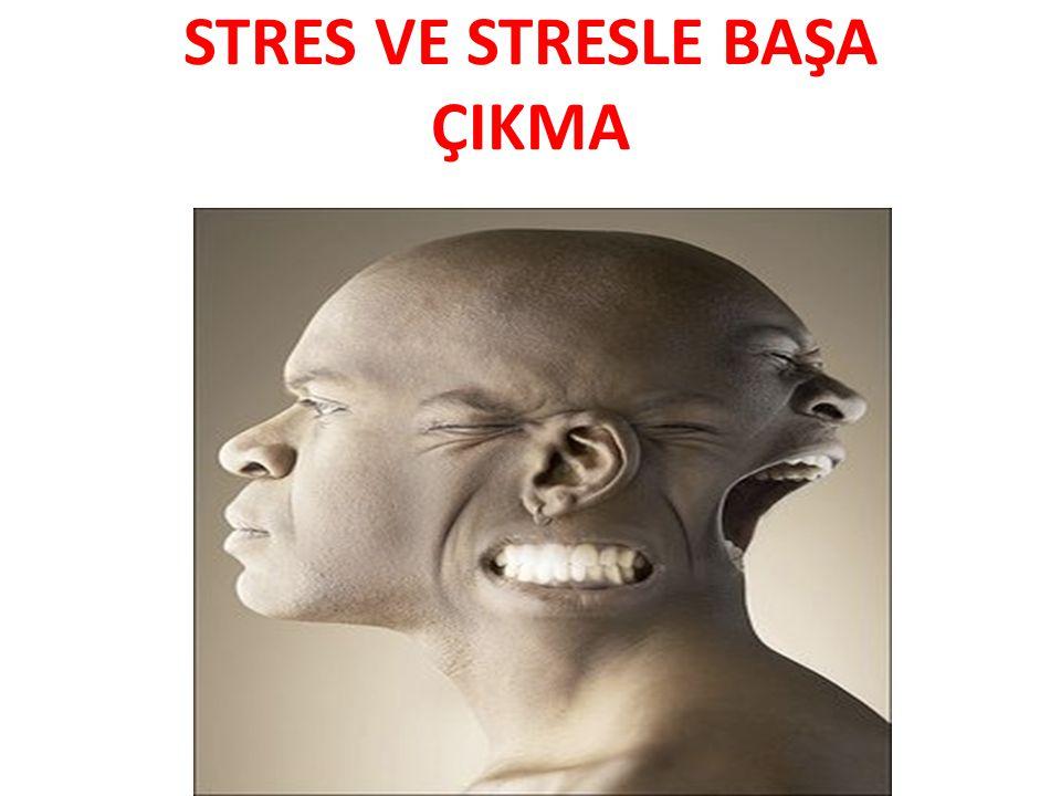 STRES VE STRESLE BAŞA ÇIKMA
