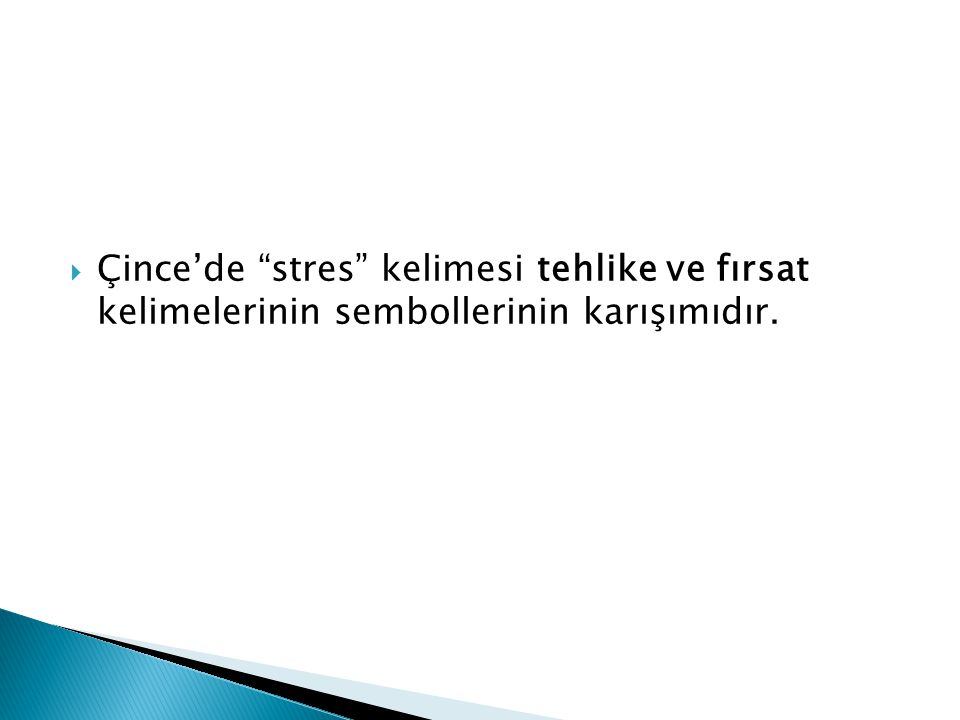Stresle etkin mücadele direkt olarak stres kaynağının tanımının doğru yapılmasına ve doğru reaksiyonun verilmesine bağlıdır.
