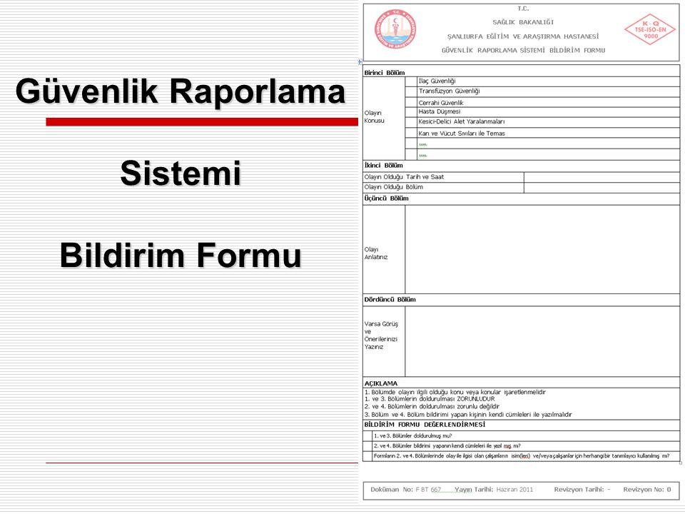 Güvenlik Raporlama Sistemi Bildirim Formu