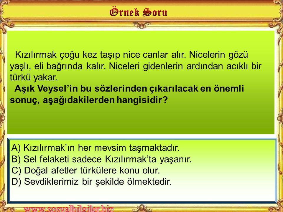 A) Deprem B) Heyelan C) Çığ Düşmesi D) Şiddetli Kuraklık Aşağıdaki doğal afetlerden hangisi Türkiye'de can ve mal kaybına daha çok sebep olur.