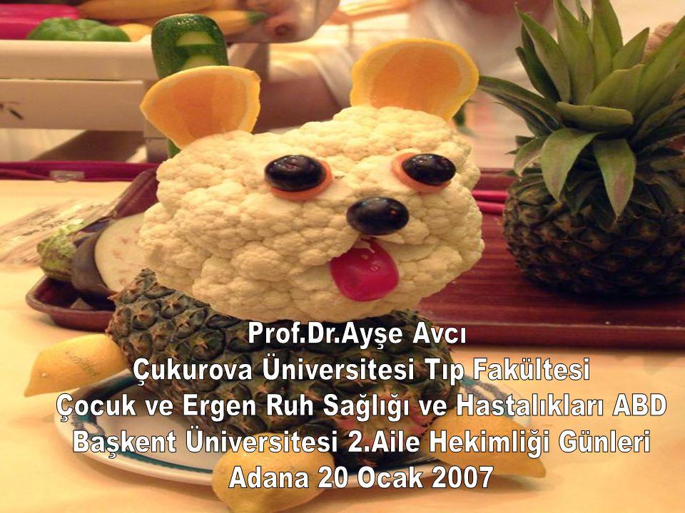 Prof.Dr.Ayşe Avcı 20 Ocak 2007 Adana İNFANTİL ANOREKSİA Bebeklik Anoreksisi