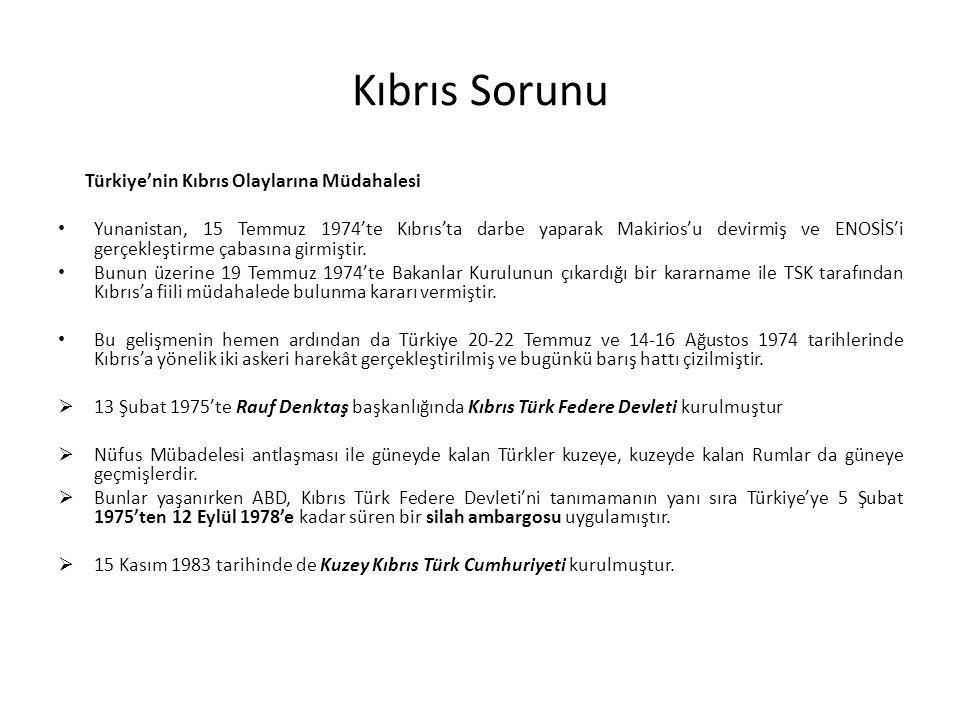 Kıbrıs Sorunu Türkiye'nin Kıbrıs Olaylarına Müdahalesi Yunanistan, 15 Temmuz 1974'te Kıbrıs'ta darbe yaparak Makirios'u devirmiş ve ENOSİS'i gerçekleştirme çabasına girmiştir.