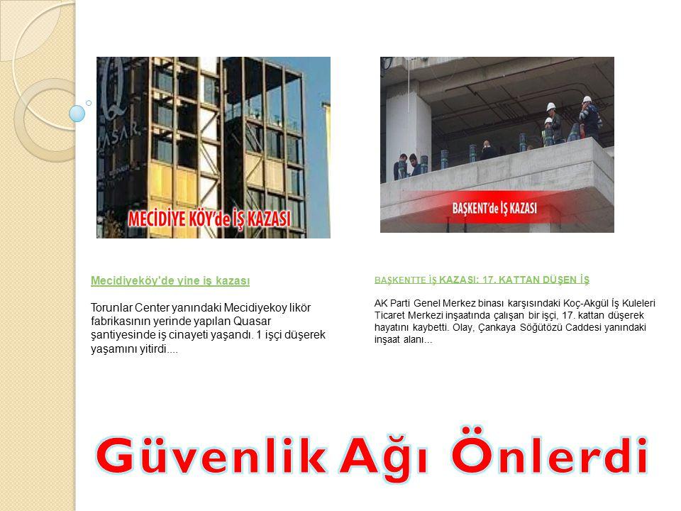 Mecidiyeköy de yine iş kazası Torunlar Center yanındaki Mecidiyekoy likör fabrikasının yerinde yapılan Quasar şantiyesinde iş cinayeti yaşandı.