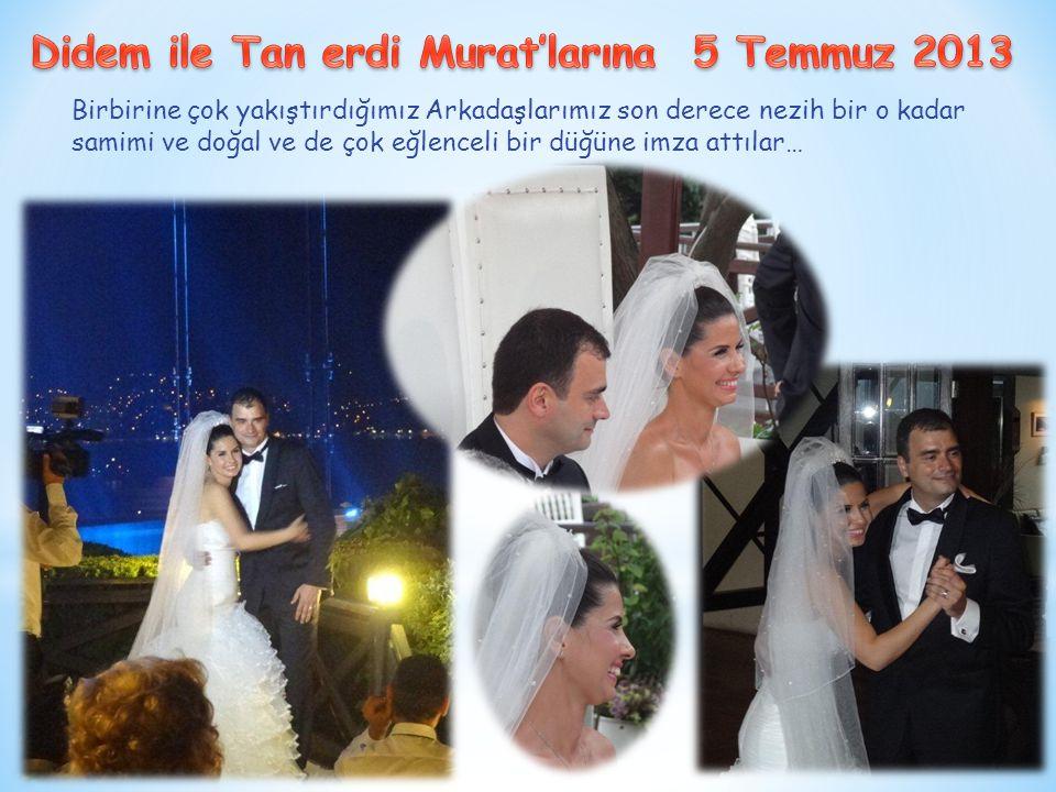 Birbirine çok yakıştırdığımız Arkadaşlarımız son derece nezih bir o kadar samimi ve doğal ve de çok eğlenceli bir düğüne imza attılar…