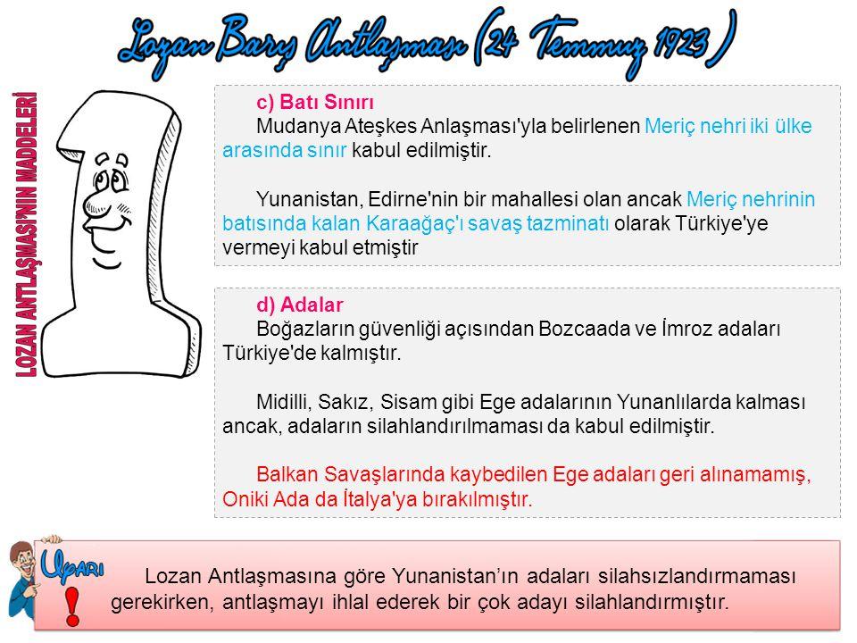 SINIRLAR a)Suriye Sınırı 20 Ekim 1921 tarihli Ankara Antlaşması'nda belirlenen sınırlar kabul edilmiştir. Caber kalesi Türk toprağı olduğu, Türk muhaf