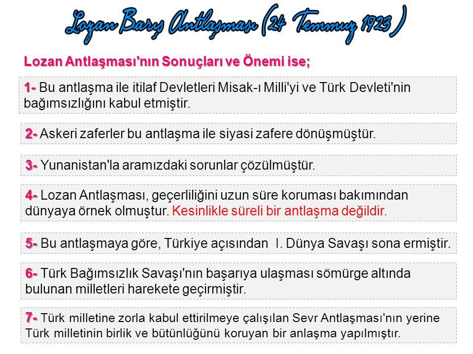 SAVAŞ TAZMİNATI Yunanistan savaş tazminatı olarak Karaağaç'ı Türkiye'ye bırakmıştır.