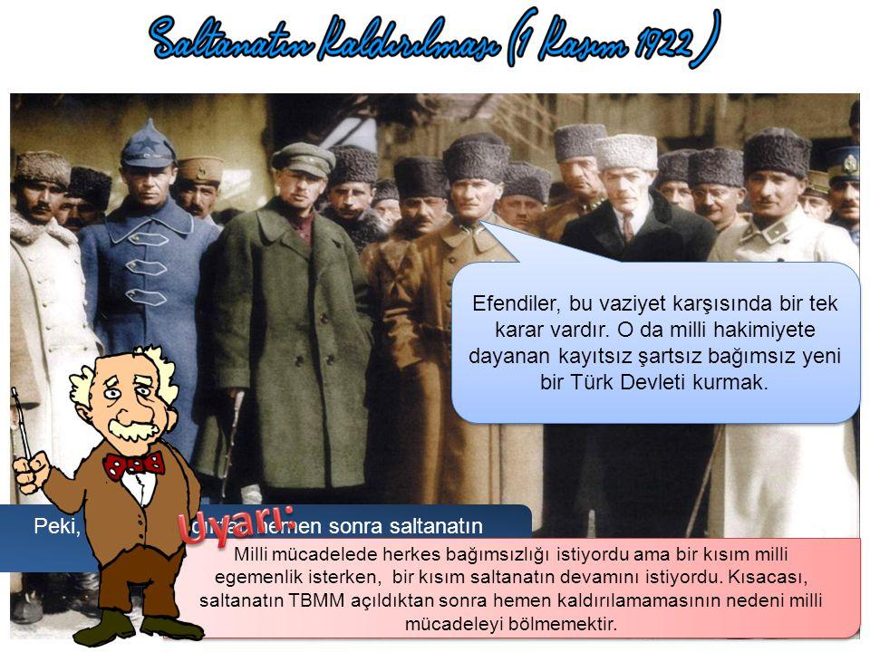 """1906, Selanik, Mustafa Kemal Paşa, """"… eskimiş olan çürük yönetimi yıkmak, milleti hakim kılmak, özetle vatanı kurtarmak için sizi göreve çağırıyorum."""""""