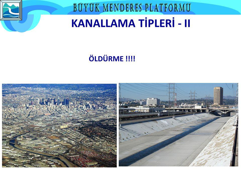 KANALLAMA TİPLERİ - II ÖLDÜRME !!!!