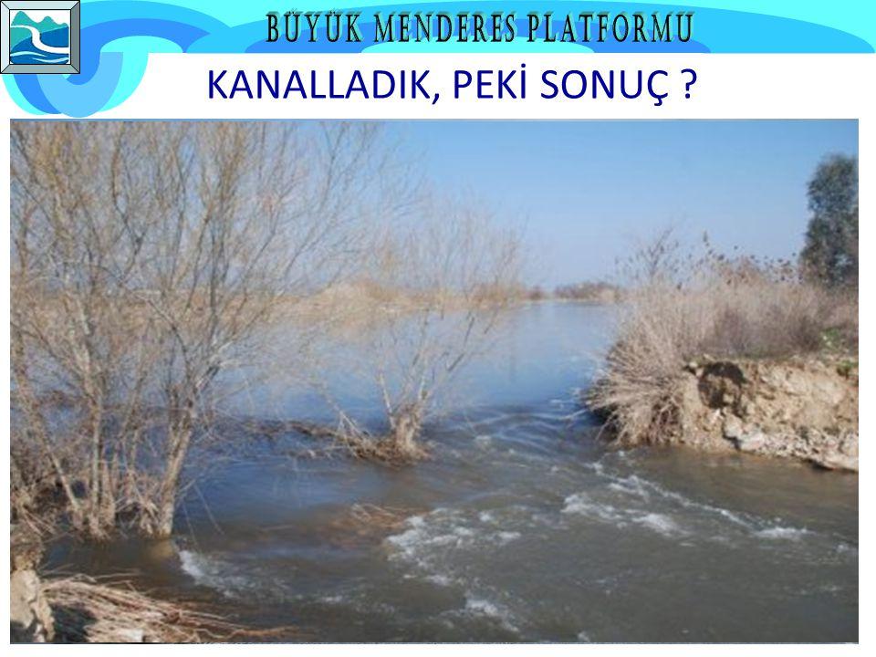 KANALLADIK, PEKİ SONUÇ