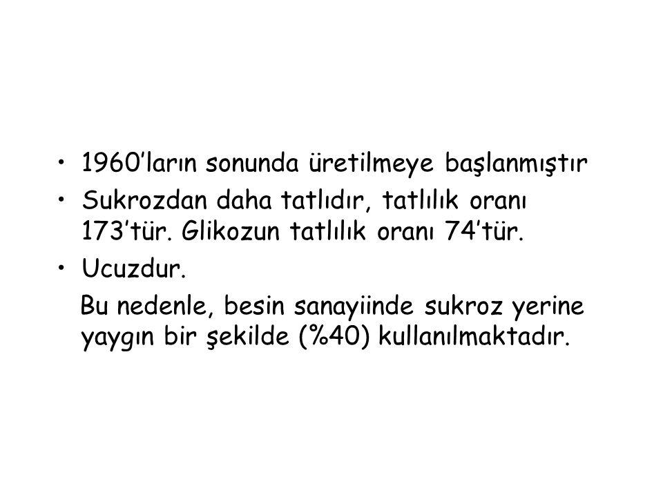 1960'ların sonunda üretilmeye başlanmıştır Sukrozdan daha tatlıdır, tatlılık oranı 173'tür.