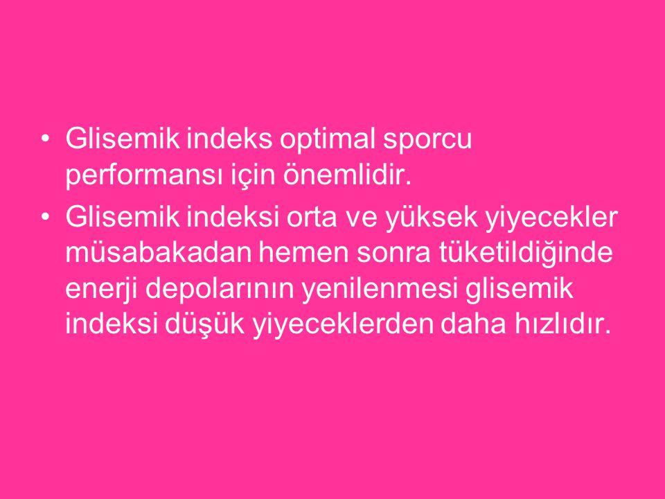 Glisemik indeks optimal sporcu performansı için önemlidir. Glisemik indeksi orta ve yüksek yiyecekler müsabakadan hemen sonra tüketildiğinde enerji de