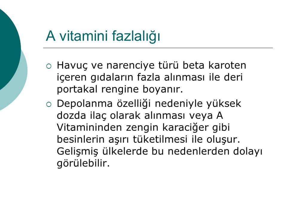 K vitamini eksikliği  Eksikliği nadirdir.