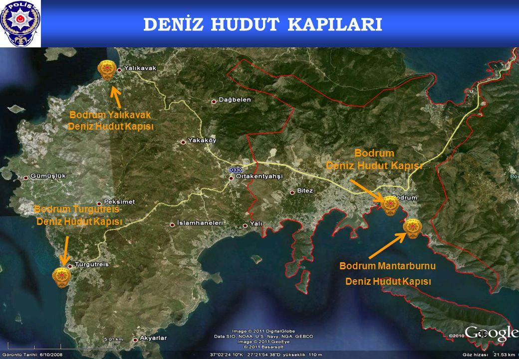 39 Bodrum Turgutreis Deniz Hudut Kapısı DENİZ HUDUT KAPILARI Bodrum Deniz Hudut Kapısı Bodrum Mantarburnu Deniz Hudut Kapısı Bodrum Yalıkavak Deniz Hudut Kapısı