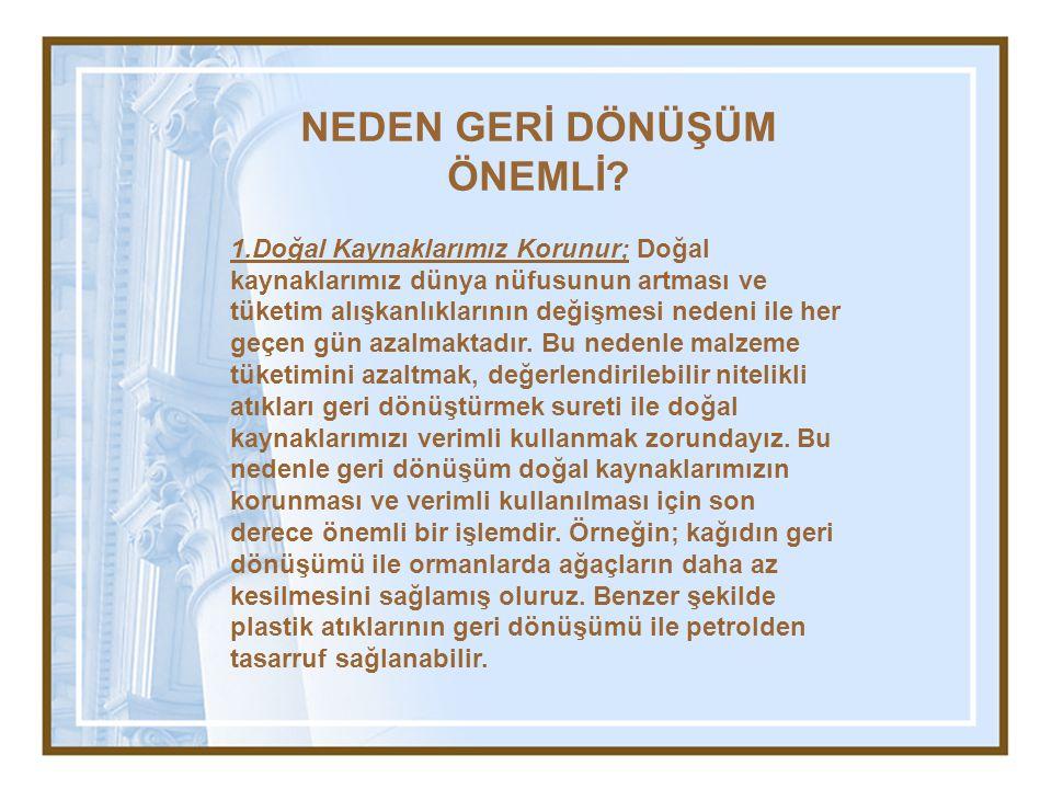 İSTANBUL'DA TÜKETİLEN 150 BİN TON KAĞIT GERİ KAZANILSA TÜRKİYE'DE YILDA 38 KM2 AĞAÇLIK ALAN KORUNABİLİR.