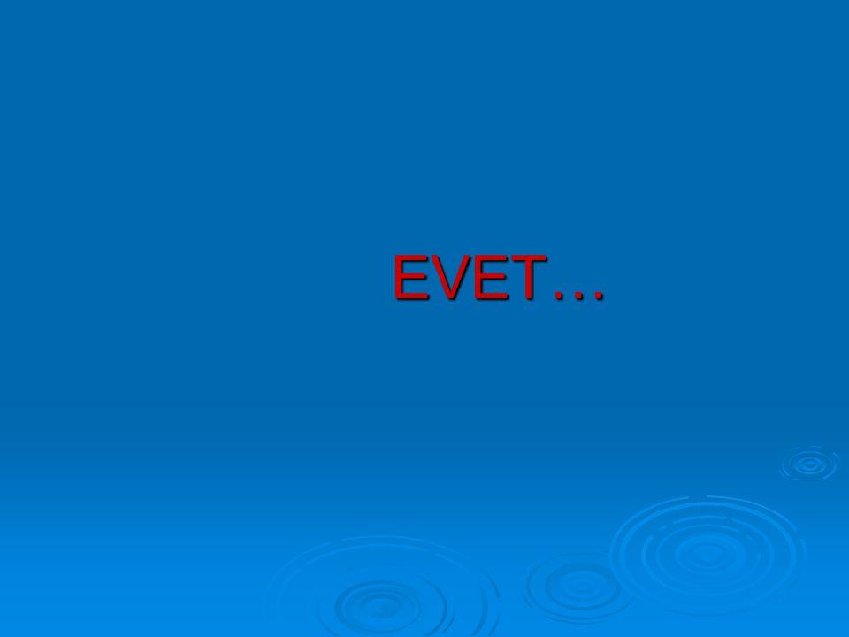 EVET…